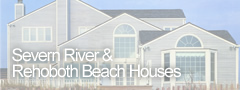Severn River and Rehoboth Beach Houses